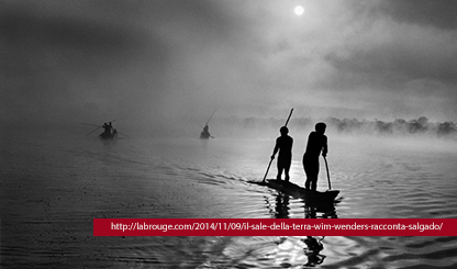 IL SALE DELLA TERRA di Wim Wenders e Juliano Ricardo Salgado, 2014