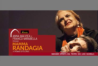 ANNA MALVICA e FRANCO MIRABELLA provano MAMMA RANDAGIA, di Thomas Otto Zinzi