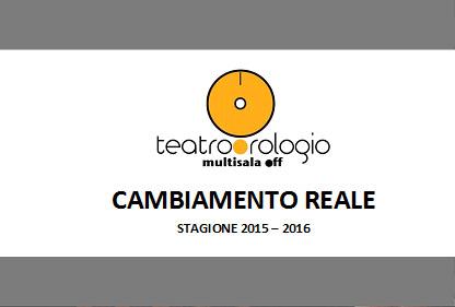 PRESENTAZIONI DELLA STAGIONE TEATRALE 2015/2016  ♦6  TEATRO DELL'OROLOGIO