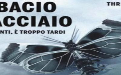 IL BACIO D'ACCIAIO di Jeffery Deaver – Rizzoli, 2016