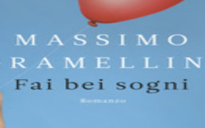 FAI BEI SOGNI di Massimo Gramellini – Longanesi, 2012