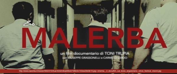 ERO MALERBA regia di Toni Trupia