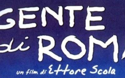 GENTE DI ROMA di Ettore Scola, 2003