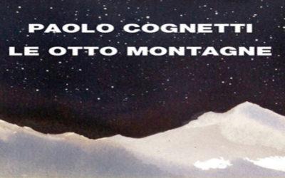 LE OTTO MONTAGNE di Paolo Cognetti – Einaudi, 2016