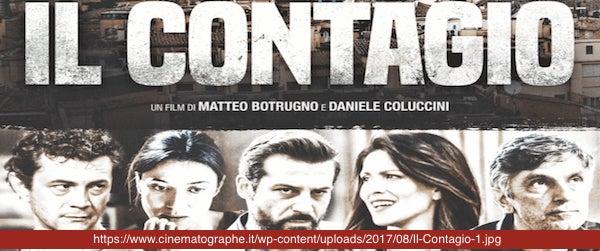 IL CONTAGIO di Matteo Botrugno e Daniele Coluccini, 2017