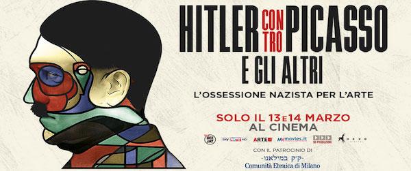 HITLER CONTRO PICASSO E GLI ALTRI di Claudio Poli, 2018