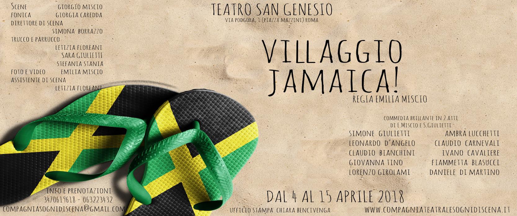 VILLAGGIO JAMAICA! di Emilia Miscio e Simone Giulietti