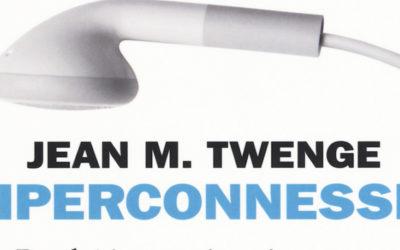 IPERCONNESSI di Jean M. Twenge- Einaudi Stile Libero Extra, 2018