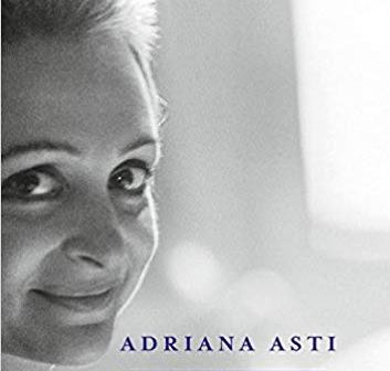 UN FUTURO INFINITO di Adriana Asti- Mondadori, II edizione 2018