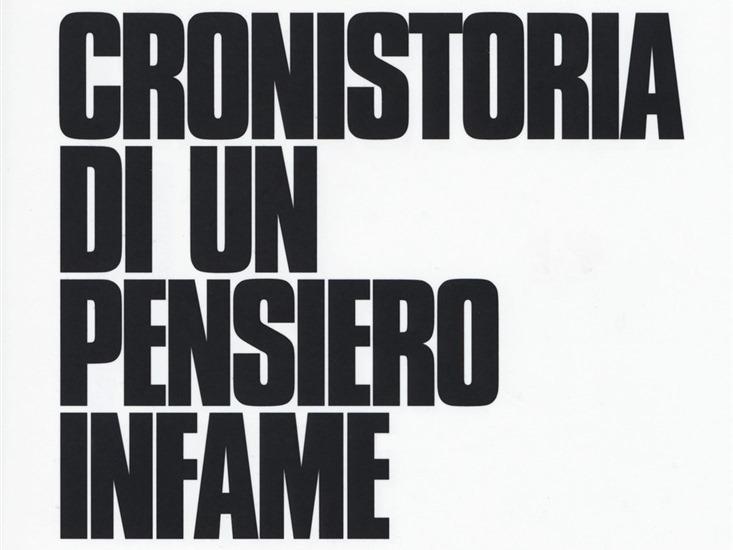 CRONISTORIA DI UN PENSIERO INFAME di Edoardo Albinati- Baldini + Castoldi, 2018
