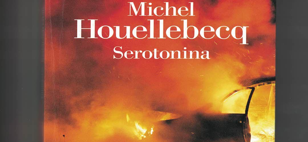 SEROTONINA di Michel Houellebeck- La Nave di Teseo, 2019