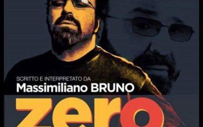 ZERO di e con Massimiliano Bruno, regia di Furio Andreotti