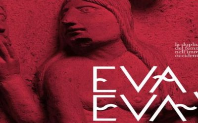 EVA VS EVA. La duplice valenza del femminile nell'immaginario occidentale, a cura di Andrea Bruciati – Massimo Osanna – Daniela Porro