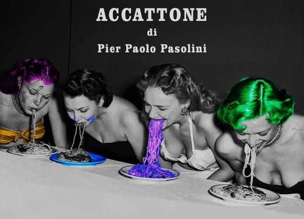 ACCATTONE di Pier Paolo Pasolini, adattamento e regia di Enrico Maria Carraro Moda