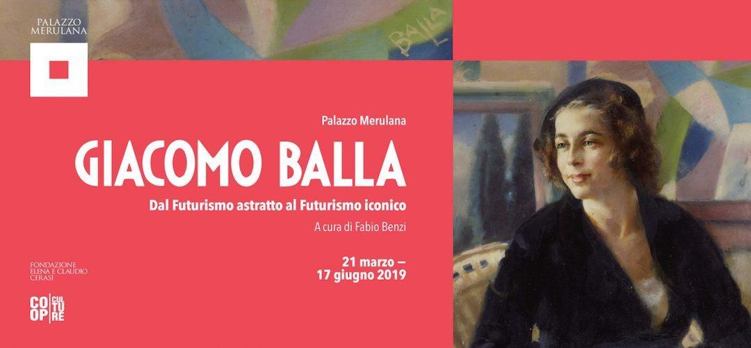 GIACOMO BALLA – Dal Futurismo astratto al Futurismo iconico, a cura di Fabio Benzi
