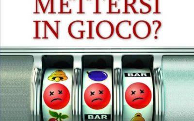 METTERSI IN GIOCO? di Armando Zappolini con Mimma Scigliano – San Paolo edizioni, 2019