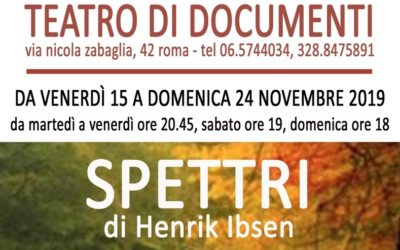 SPETTRI di Henrik Ibsen, traduzione, adattamento e regia di Giuseppe Venetucci