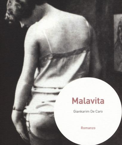 MALAVITA di Giankarim De Caro- Navarra editore, ultima ristampa 2020