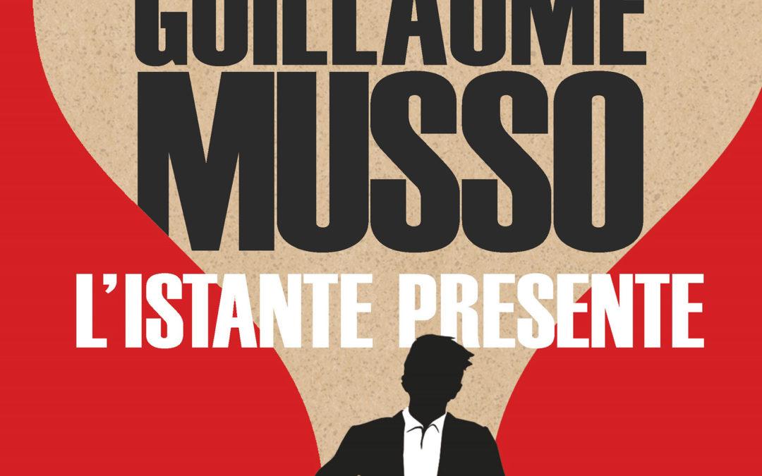 L'ISTANTE PRESENTE di Guillaume Musso – La Nave di Teseo 2020