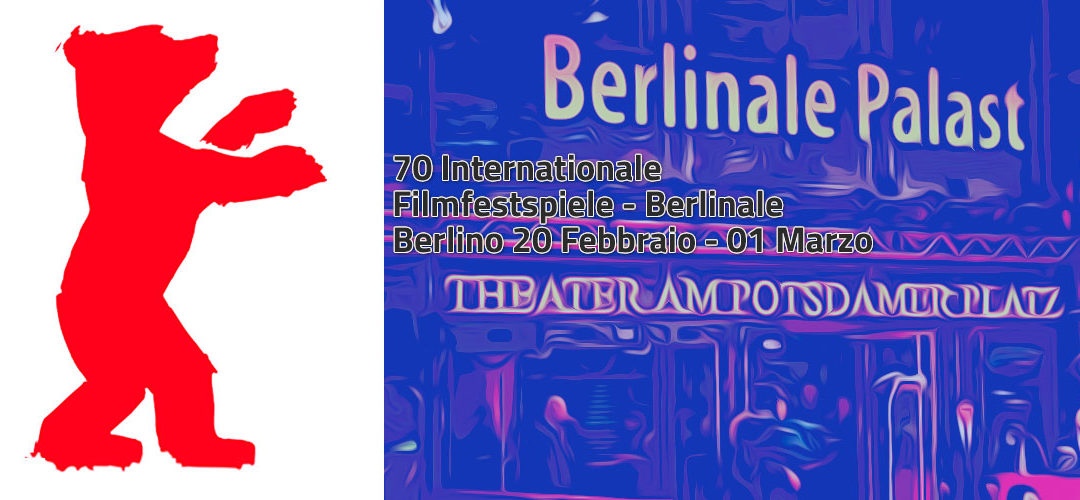 70 INTERNATIONALE FILMFESTSPIELE – BERLINALE