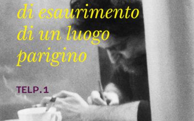 TENTATIVO DI ESAURIMENTO DI UN LUOGO PARIGINO di Georges Perec – Libri Piccoli VOLAND editori, 2020
