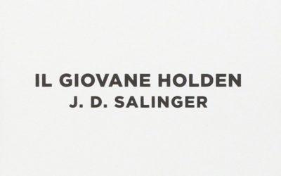 IL GIOVANE HOLDEN di J.D.SALINGER – Giulio Einaudi Editore