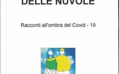 LA BELLEZZA DELLE NUVOLE di Valentino Castaldo – Il Mio Libro, 2020 II edizione