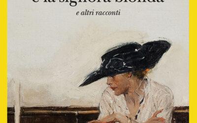 ANNETTE E LA SIGNORA BIONDA e altri racconti di Georges Simenon – ed. GLI ADELPHI 2020