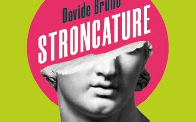 STRONCATURE di Davide Brullo – Gog Edizioni, 2020