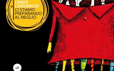 CI STIAMO PREPARANDO AL MEGLIO di Canio Loguercio – Squi(libri) edizioni
