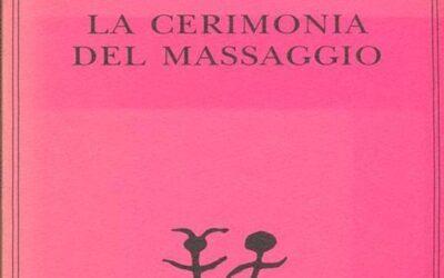 LA CERIMONIA DEL MASSAGGIO di Alan Bennett – ed. ADELPHI Piccola Biblioteca 2021
