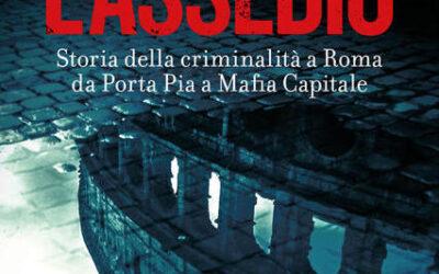 L'ASSEDIO di Enzo Ciconte – Carocci editore, 2021