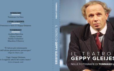 IL TEATRO DI GEPPY GLEIJESES NELLE FOTOGRAFIE DI TOMMASO LE PERA – Manfredi Edizioni, 2021